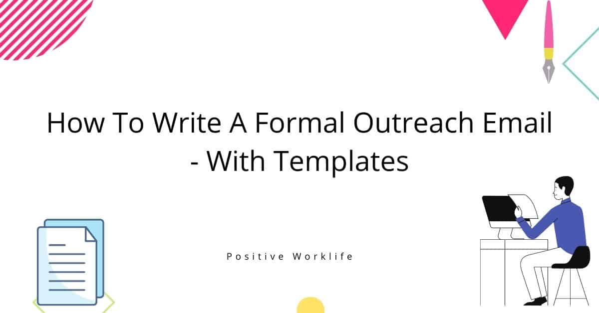 How To Write A Formal Outreach Email – With Templates