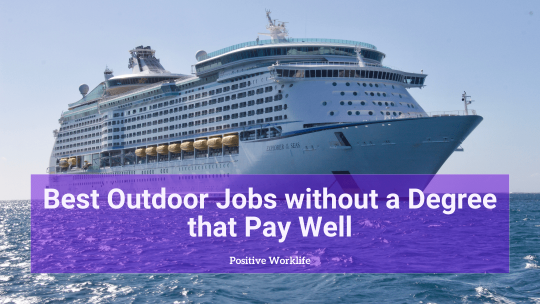 Best Outdoor Jobs without a Degree that Pay Well